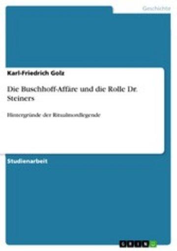 eBook Die Buschhoff-Affäre und die Rolle Dr. Steiners Cover