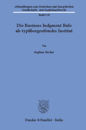 eBook Die Business Judgment Rule als typübergreifendes Institut. Cover