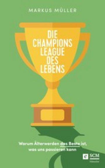 eBook Die Champions League des Lebens Cover