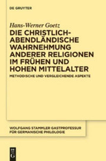 eBook Die christlich-abendländische Wahrnehmung anderer Religionen im frühen und hohen Mittelalter Cover
