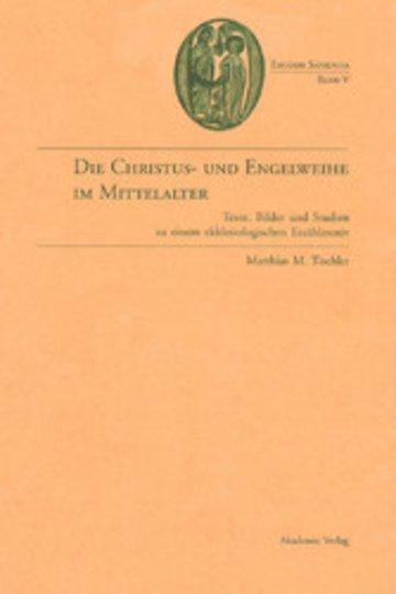 eBook Die Christus- und Engelweihe im Mittelalter Cover