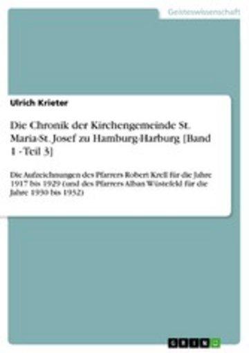 eBook Die Chronik der Kirchengemeinde St. Maria-St. Josef zu Hamburg-Harburg [Band 1 - Teil 3] Cover