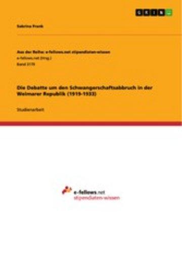 eBook Die Debatte um den Schwangerschaftsabbruch in der Weimarer Republik (1919-1933) Cover