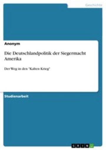 eBook Die Deutschlandpolitik der Siegermacht Amerika Cover