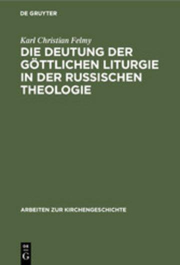 eBook Die Deutung der Göttlichen Liturgie in der russischen Theologie Cover