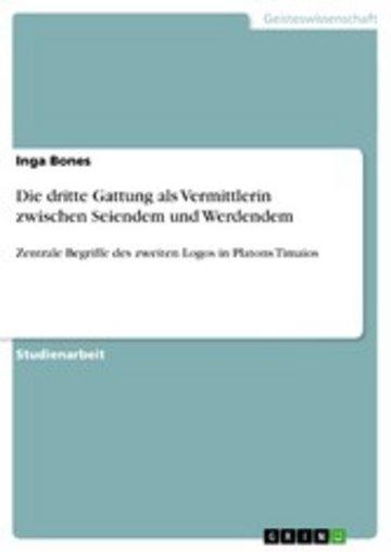 eBook Die dritte Gattung als Vermittlerin zwischen Seiendem und Werdendem Cover