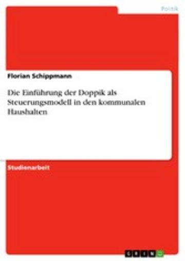 eBook Die Einführung der Doppik als Steuerungsmodell in den kommunalen Haushalten Cover