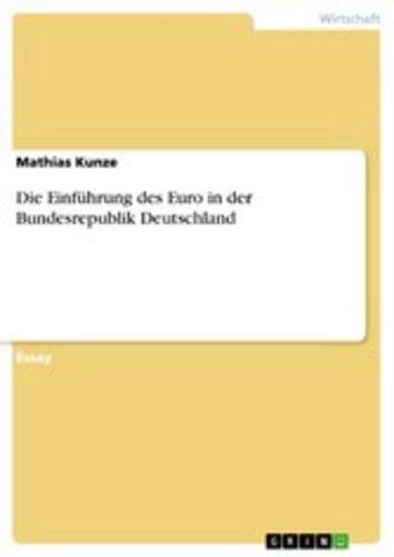 eBook Die Einführung des Euro in der Bundesrepublik Deutschland Cover