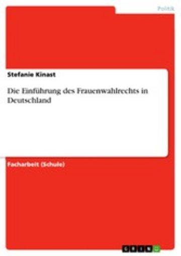 eBook Die Einführung des Frauenwahlrechts in Deutschland Cover