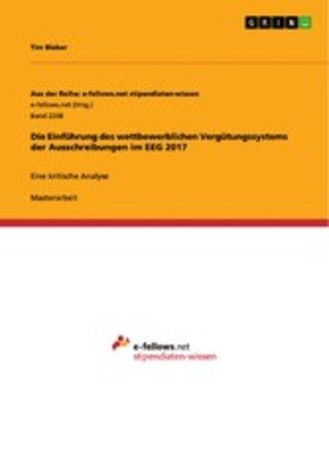 eBook Die Einführung des wettbewerblichen Vergütungssystems der Ausschreibungen im EEG 2017 Cover