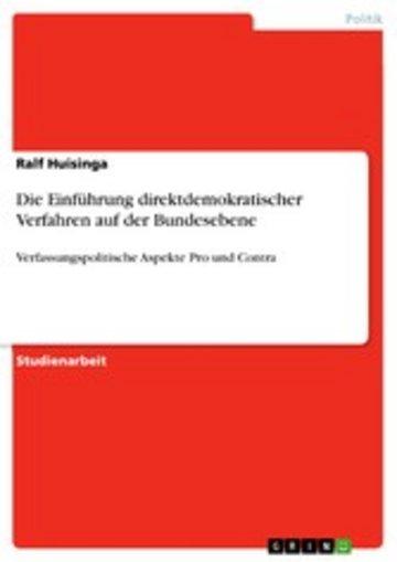 eBook Die Einführung direktdemokratischer Verfahren auf der Bundesebene Cover