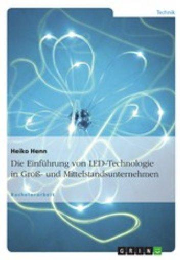 eBook Die Einführung von LED-Technologie in Groß- und Mittelstandsunternehmen Cover