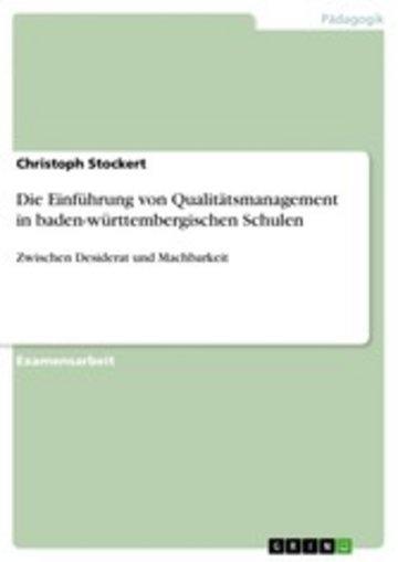 eBook Die Einführung von Qualitätsmanagement in baden-württembergischen Schulen Cover