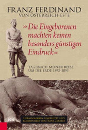 eBook 'Die Eingeborenen machten keinen besonders günstigen Eindruck' Cover