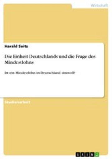 eBook Die Einheit Deutschlands und die Frage des Mindestlohns Cover