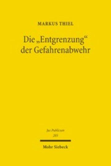 eBook Die 'Entgrenzung' der Gefahrenabwehr Cover