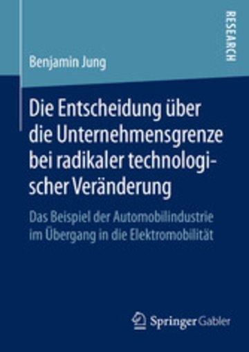 eBook Die Entscheidung über die Unternehmensgrenze bei radikaler technologischer Veränderung Cover