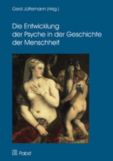 eBook Die Entwicklung der Psyche in der Geschichte der Menschheit Cover