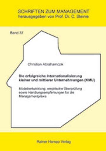 eBook Die erfolgreiche Internationalisierung kleiner und mittlerer Unternehmungen (KMU) Cover