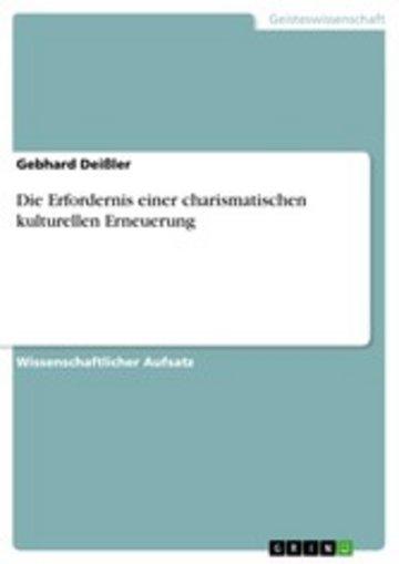 eBook Die Erfordernis einer charismatischen kulturellen Erneuerung Cover
