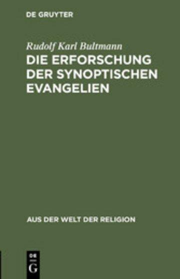 eBook Die Erforschung der synoptischen Evangelien Cover
