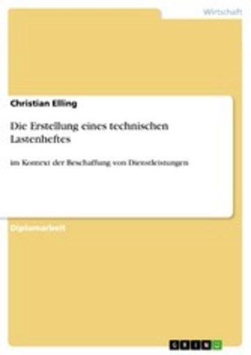 eBook Die Erstellung eines technischen Lastenheftes Cover