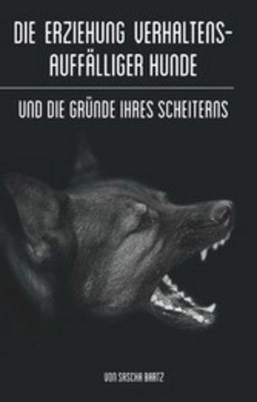 eBook Die Erziehung verhaltensauffälliger Hunde Cover