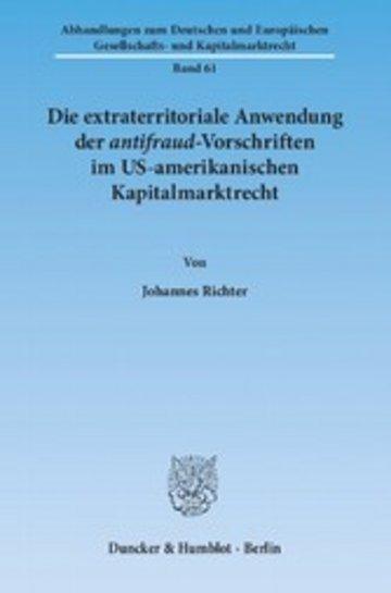eBook Die extraterritoriale Anwendung der antifraud-Vorschriften im US-amerikanischen Kapitalmarktrecht. Cover