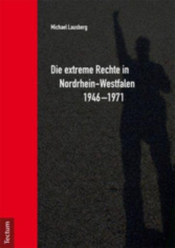 eBook Die extreme Rechte in Nordrhein-Westfalen 1946-1971 Cover