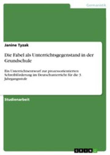 eBook Die Fabel als Unterrichtsgegenstand in der Grundschule Cover