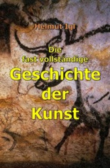 eBook Die fast vollständige Geschichte der Kunst Cover