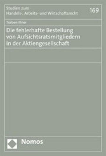 eBook Die fehlerhafte Bestellung von Aufsichtsratsmitgliedern in der Aktiengesellschaft Cover
