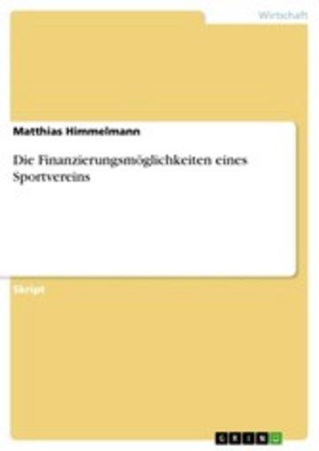 eBook Die Finanzierungsmöglichkeiten eines Sportvereins Cover