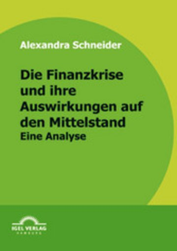 eBook Die Finanzkrise und ihre Auswirkungen auf den Mittelstand Cover