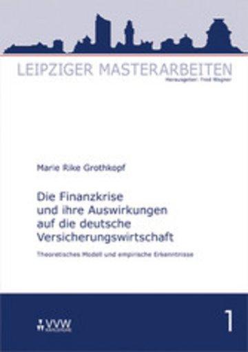 eBook Die Finanzkrise und ihre Auswirkungen auf die deutsche Versicherungswirtschaft Cover