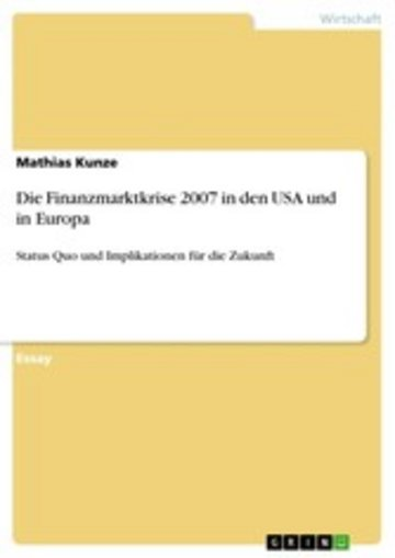 eBook Die Finanzmarktkrise 2007 in den USA und in Europa Cover