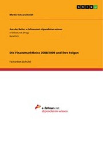 eBook Die Finanzmarktkrise 2008/2009 und ihre Folgen Cover