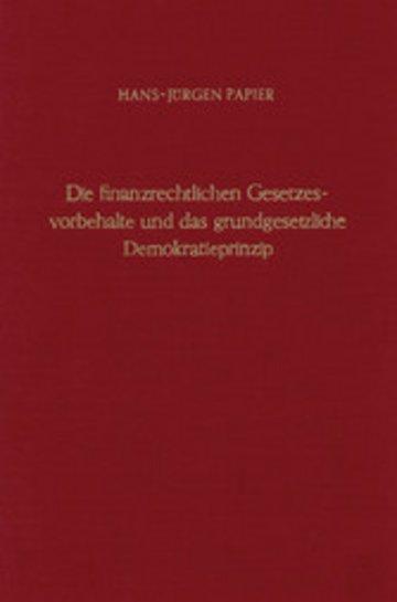 eBook Die finanzrechtlichen Gesetzesvorbehalte und das grundgesetzliche Demokratieprinzip. Cover