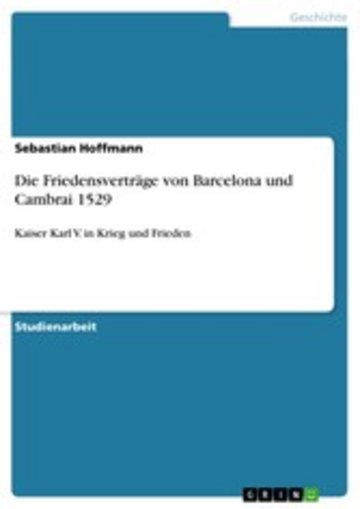 eBook Die Friedensverträge von Barcelona und Cambrai 1529 Cover