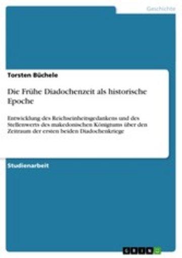 eBook Die Frühe Diadochenzeit als historische Epoche Cover