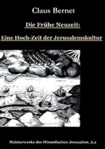 eBook Die Frühe Neuzeit: Eine Hoch-Zeit der Jerusalemskultur Cover