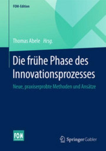 eBook Die frühe Phase des Innovationsprozesses Cover