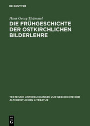 eBook Die Frühgeschichte der ostkirchlichen Bilderlehre Cover