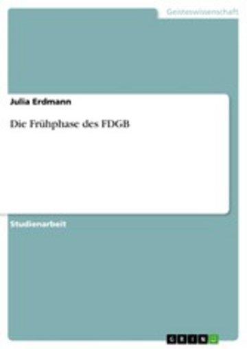 eBook Die Frühphase des FDGB Cover