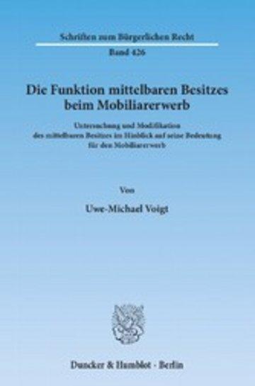 eBook Die Funktion mittelbaren Besitzes beim Mobiliarerwerb. Cover