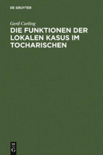 eBook Die Funktionen der lokalen Kasus im Tocharischen Cover