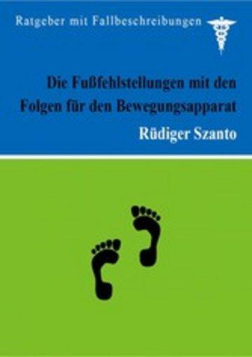 eBook Die Fußfehlstellungen mit den Folgen für den Bewegungsapparat Cover