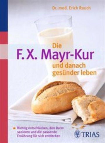 eBook Die F.X. Mayr-Kur und danach gesünder leben Cover