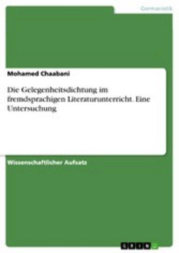 eBook Die Gelegenheitsdichtung im fremdsprachigen Literaturunterricht. Eine Untersuchung Cover