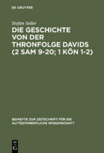 eBook Die Geschichte von der Thronfolge Davids (2 Sam 9-20; 1 Kön 1-2) Cover